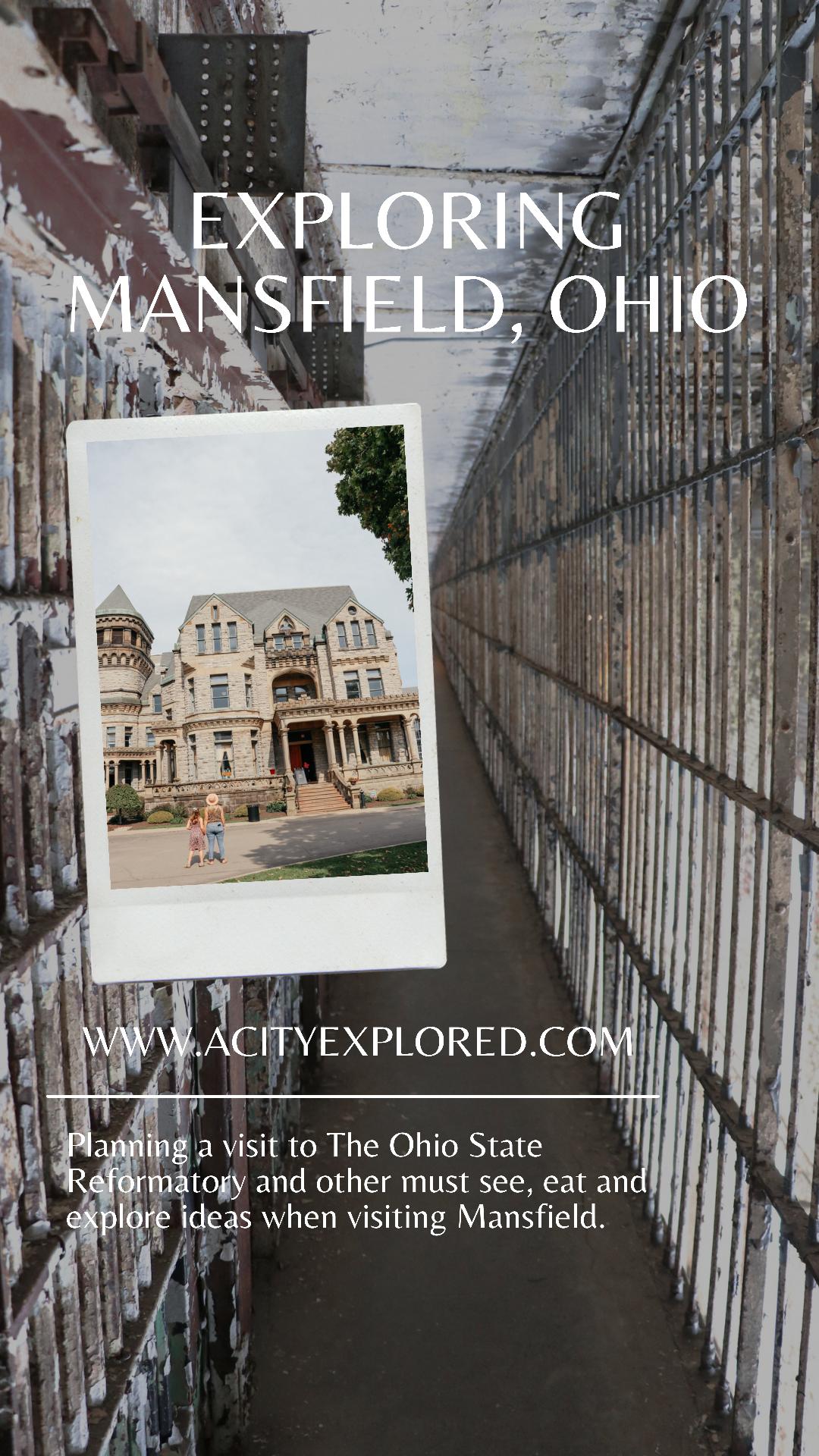 Exploring Mansfield, Ohio
